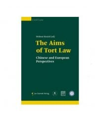 The Aims of Tort Law. Chinese and European Perspectives