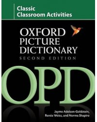 Oxford Picture Dictionary. Classic Classroom Activities
