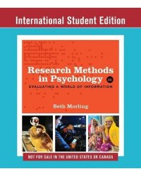 Research Methods in Psychology. Evaluating a World of Information