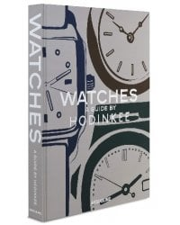 Watches. A Guide by Hodinkee