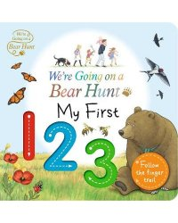 We're Going on a Bear Hunt. My First 123