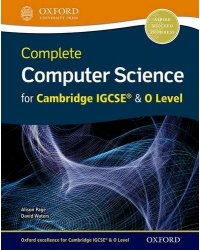 Complete Computer Science for Cambridge IGCSE & O Level. Student Book
