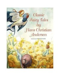 Classic Fairy Tales by Hans Christian Andersen