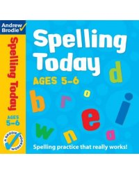 Spelling Today Workbook. Ages 5-6