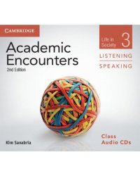 Audio CD. Academic Encounters 3. Listening and Speaking: Life in Society