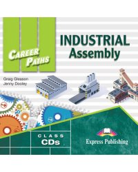 Audio CD. Career Paths: Industrial Assembly (количество CD дисков: 2)