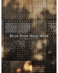 Building on Tradition. Brick Stone Metal Wood
