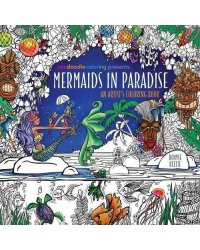 Mermaids in Paradise. An Artist's Coloring Book