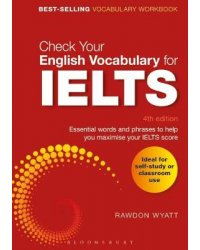 Check Your English Vocabulary for IELTS. Essential words and phrases to help you maximise your IELTS score