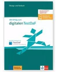 Mit Erfolg zum digitalen TestDaF. Übungs- und Testbuch + online