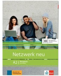 Netzwerk NEU A2. Uebungsbuch mit Audios