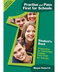 Practise and Pass B2. First for Schools: Student's Book