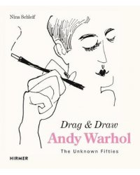 Andy Warhol. Drag & Draw. The Unknown Fifties