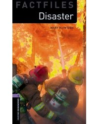 Oxford Bookworms Library Factfiles: Level 4. Disaster! Audio Pack (+ CD-ROM)