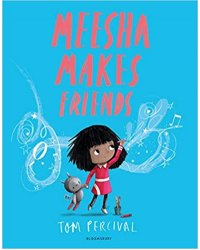 Meesha Makes Friends: A Big Bright Feelings Book