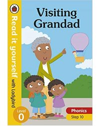 Visiting Grandad - Read it yourself with Ladybird