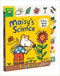 Maisys Science A First Words Book