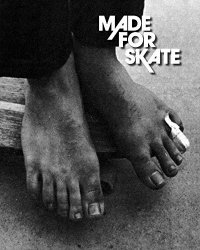 Made for Skate. The Illustrated History of Skateboard Footwear