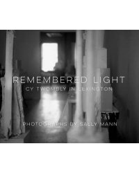 Remembered Light. Cy Twombly in Lexington