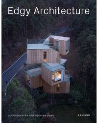 Edgy Architecture. Architecture in the Most Impossible Places