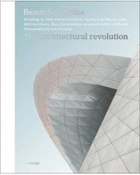 Beautified China. The Architectural Revolution