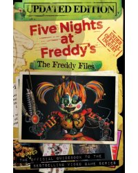 Five Nights At Freddy's. The Freddy Files