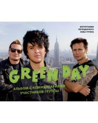 Green Day. Альбом с комментариями участников группы