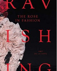 The Rose in Fashion. Ravishing