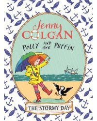 Polly and the Puffin. The Stormy Day. Book 2