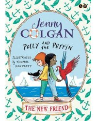 Polly and the Puffin. The New Friend. Book 3