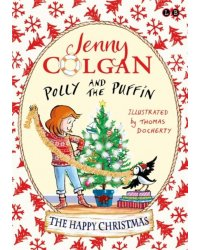 Polly and the Puffin. The Happy Christmas. Book 4