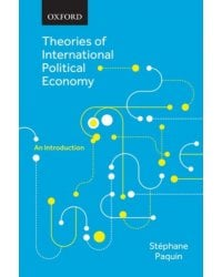 Theories of International Political Economy. An Introduction