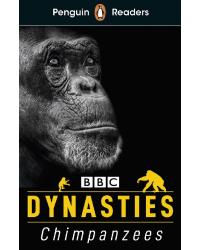 Dynasties. Chimpanzees
