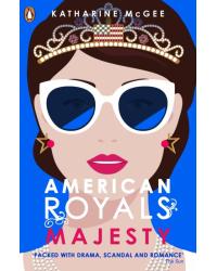American Royals 2. Majesty