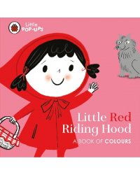 Little Red Riding Hood. A Book of Colours