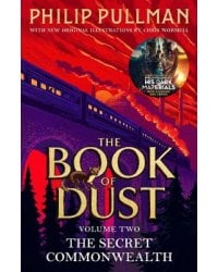 The Secret Commonwealth. The Book of Dust. Volume Two