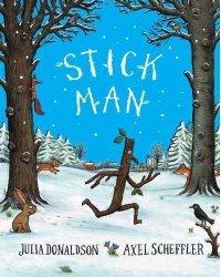 Stick Man. Tenth Anniversary Edition