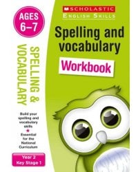 Spelling and Vocabulary. Workbook. Ages 6-7