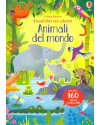 Animali del mondo. Piccoli libri con adesivi