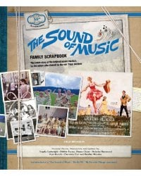 The Sound of Music. Family Scrapbook