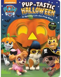 Pup-Tastic Halloween. A Spooky Lift-The-Flap Book