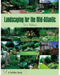 Landscaping for the Mid-Atlantic