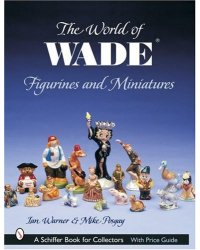 The World of Wade Figurines and Miniatures