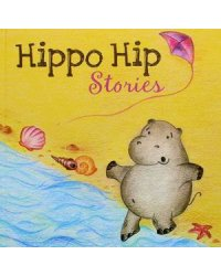 Hippo Hip. Stories