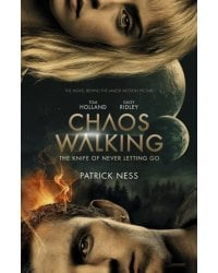 Chaos Walking. The Knife of Never Letting Go