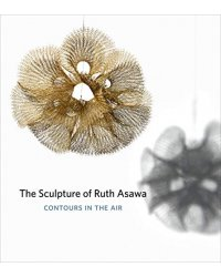 The Sculpture of Ruth Asawa. Contours in the Air