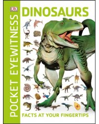 Dinosaurs. Facts at Your Fingertips