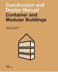 Construction and Design Manual. Container and Modular Buildings