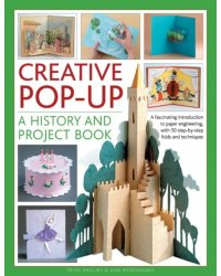 Creative Pop-up. A History and Project Book