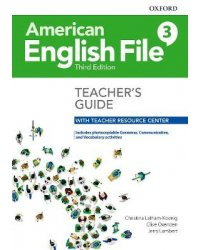 American English File. Level 3. Teacher's Guide with Teacher Resource Center